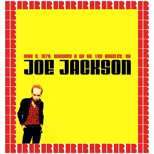 Whiskey A Go Go Hollywood, California, USA, May 12th, 1979 (Hd Remastered Edition) von Joe Jackson