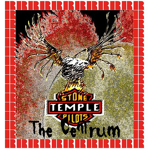 The Centrum Worcester, Massachusetts, USA. August 22nd, 1994 (Hd Remastered Edition) by Stone Temple Pilots