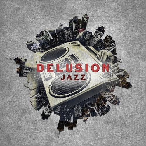 Delusion Jazz de Various Artists