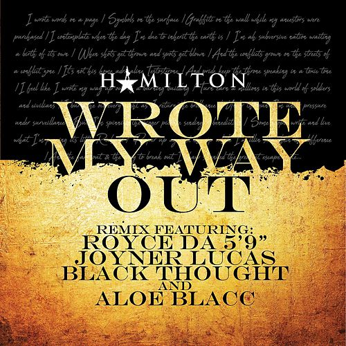 Wrote My Way Out (Remix) [feat. Aloe Blacc] de Black Thought