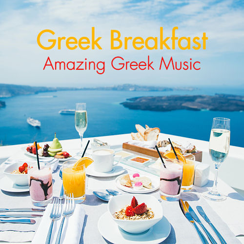 Greek Breakfast by Various Artists