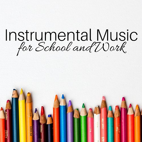 Instrumental Music for School and Work - Office Background Songs von Various Artists