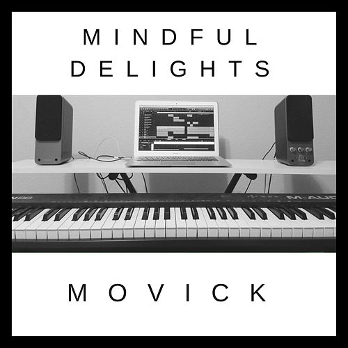 Mindful Delights di Movick