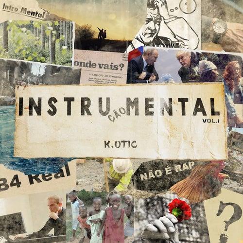 Instrução Mental Vol. 1 von K. Otic
