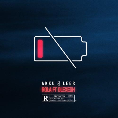 Akku leer (feat. Olexesh) by Rola