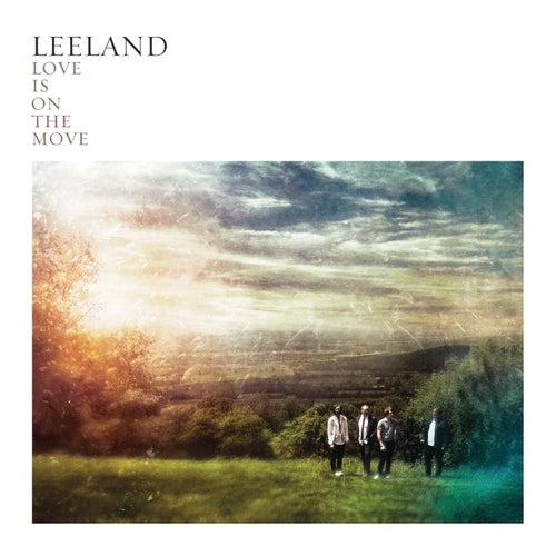 Love Is On The Move van Leeland