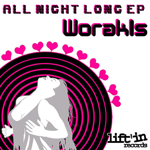 All Night Long! by Worakls