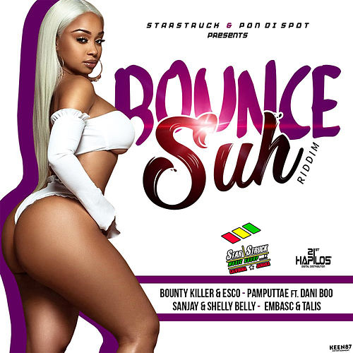 Bounce Suh Riddim by Various Artists