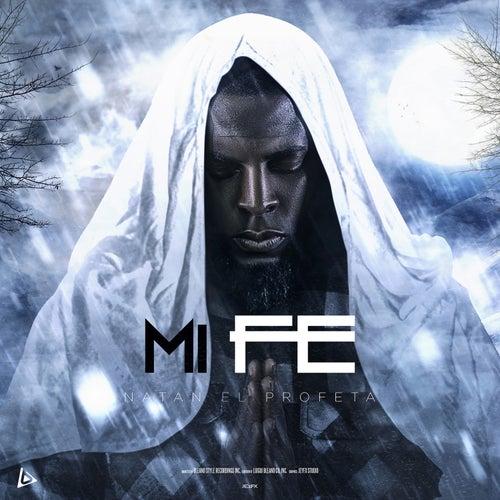 Mi Fe by Natan El Profeta