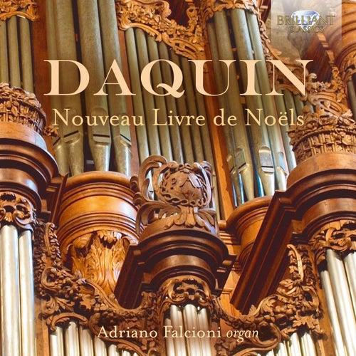 Daquin: Complete Livre de Noëls by Adriano Falcioni