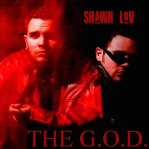 The G.O.D. by Shawn Lov