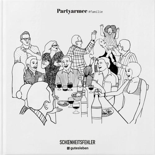 Partyarmee by Schönheitsfehler