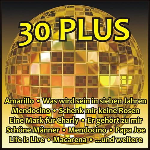 30 Plus von Various Artists