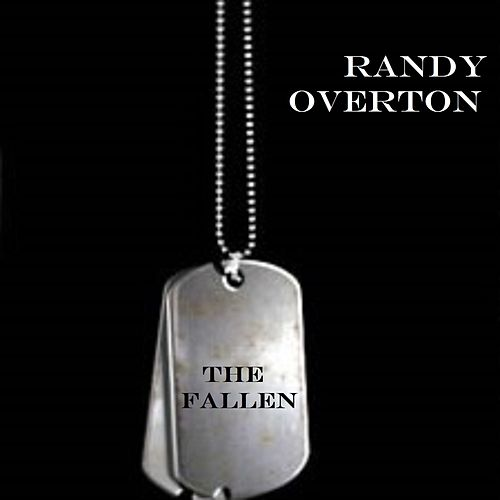 The Fallen by Randy Overton