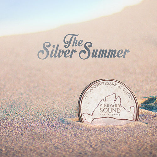 The Silver Summer by The Vineyard Sound