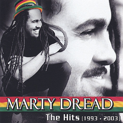 The Hits (1993-2003) by Marty Dread