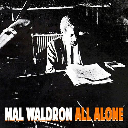 All Alone de Mal Waldron