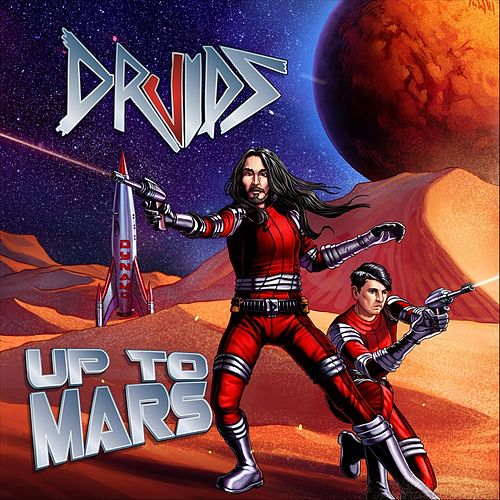 Up to Mars by The Druids