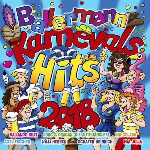 Ballermann Karnevals Hits 2018 von Various Artists