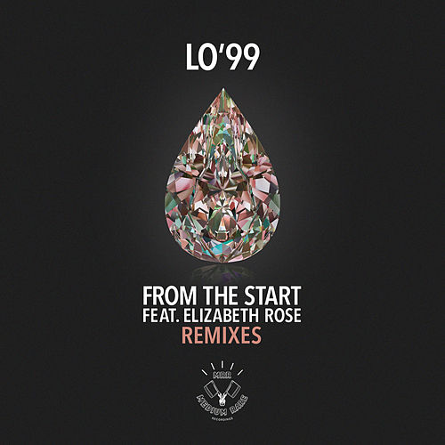 From the Start (Remixes) by LO'99
