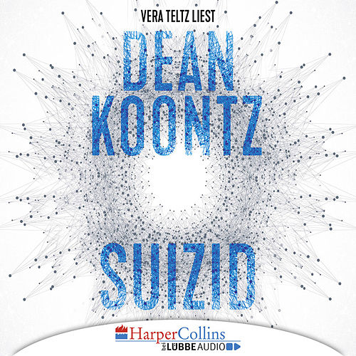 Suizid (Gekürzt) von Dean Koontz