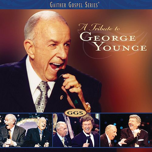 Tribute To George Younce by George Younce