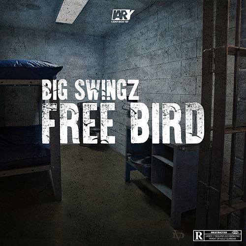 Free Bird by Big Swingz