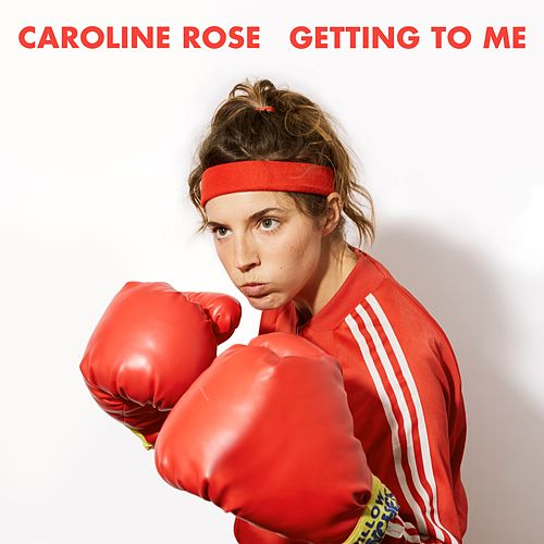 Getting To Me von Caroline Rose