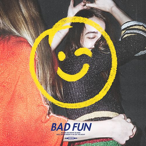 Bad Fun by courtship.