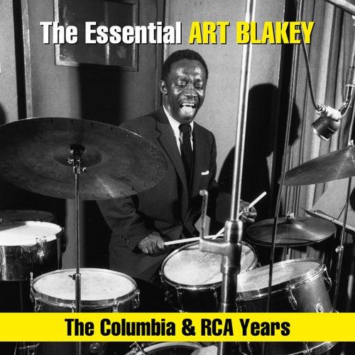The Essential Art Blakey - The Columbia & RCA Years von Art Blakey