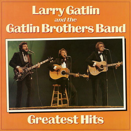Greatest Hits by Larry Gatlin