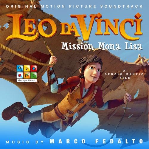 Leo da Vinci: Mission Mona Lisa (Original Motion Picture Soundtrack) by Various Artists