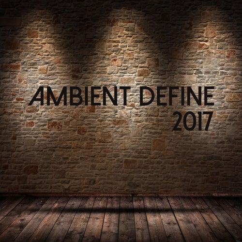 Ambient Define 2017 de Various Artists