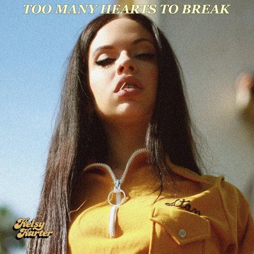Too Many Hearts to Break von Kelsy Karter