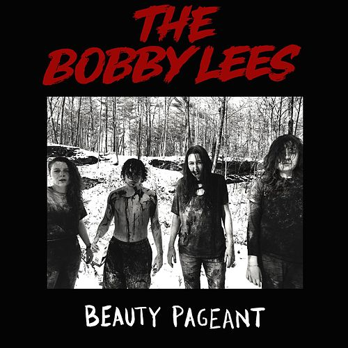 Beauty Pageant by The Bobby Lees