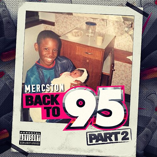 Back to 95, Pt.2 by Mercston