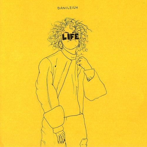 Life de DaniLeigh