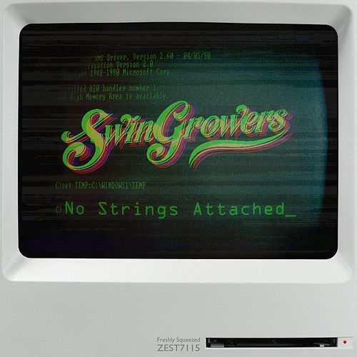 No Strings Attached von Swingrowers