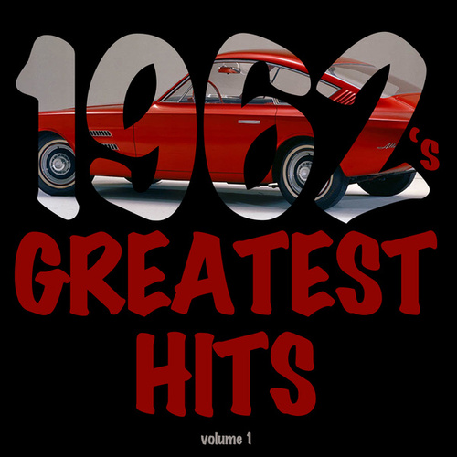 1962's Greatest Hits Vol. 1 by Various Artists