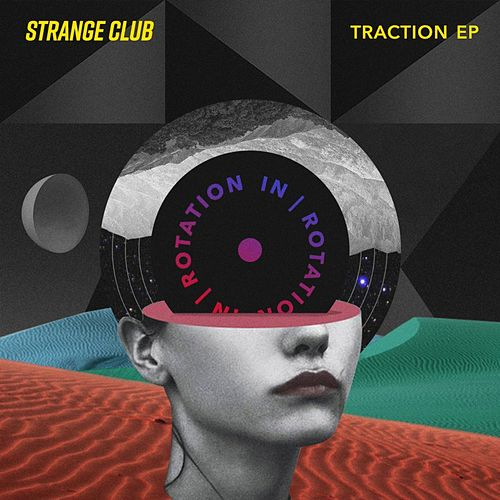 Traction EP by Strange Club