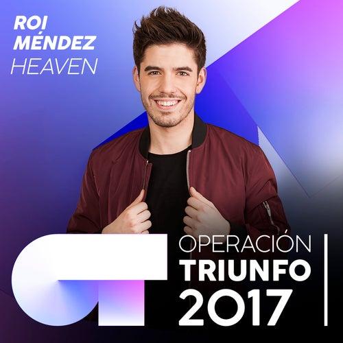 Heaven (Operación Triunfo 2017) von Roi Méndez