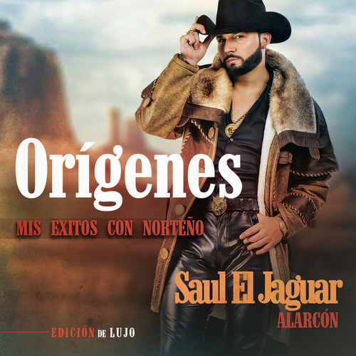 Orígenes - Mis Éxitos Con Norteño (Edición De Lujo) by Saul