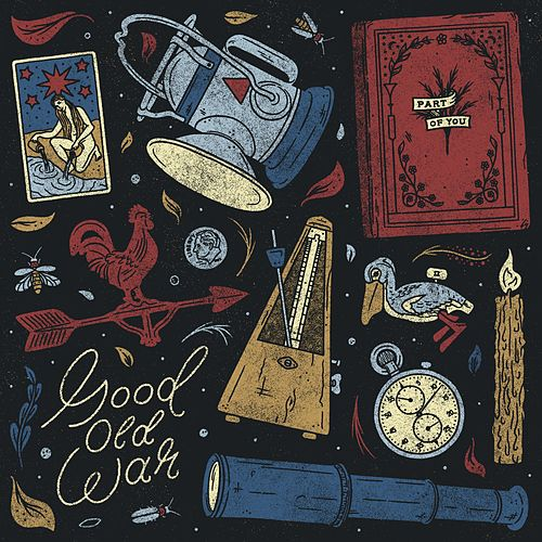 Part of You by Good Old War
