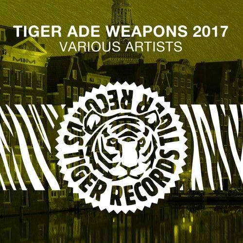 Tiger Ade Weapons 2017 de Various Artists