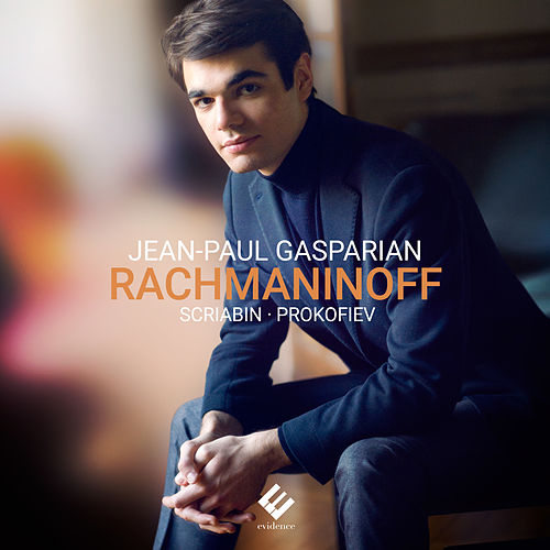 Rachmaninoff: Études-tableaux, Op. 39 (& Works by Scriabin & Prokofiev) de Jean-Paul Gasparian