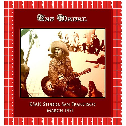 KSAN Studio, San Francisco,1971 (Hd Remastered Edition) by Taj Mahal
