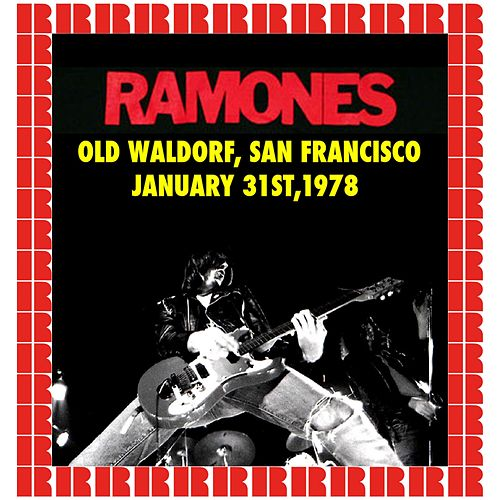 Old Waldorf, San Francisco, January 31st, 1978 (Hd Remastered Edition) de The Ramones