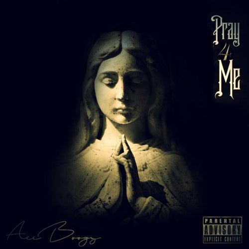 Pray 4 Me von Aceboogy