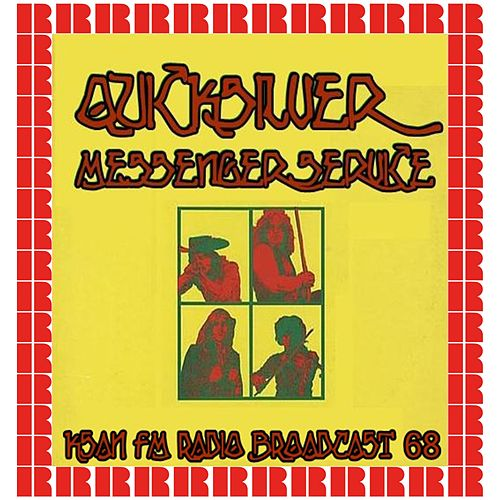 KSAN, San Francisco, CA. 1968 (Hd Remastered Edition) by Quicksilver Messenger Service