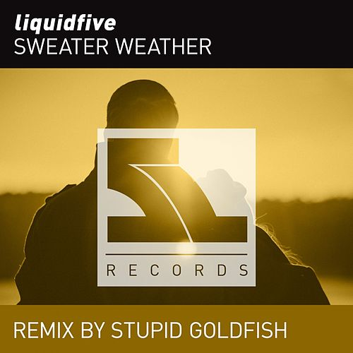 Sweather Weather (Remix) by Liquidfive